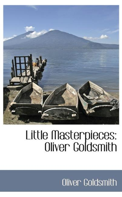 Little Masterpieces: Oliver Goldsmith