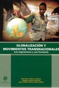 GLOBALIZACIÓN Y MOVIMIENTOS TRANSNACIONALES : LAS MIGRACIONES Y SUS FRONTERAS