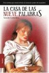 LA CASA DE LAS NUEVE PALABRAS