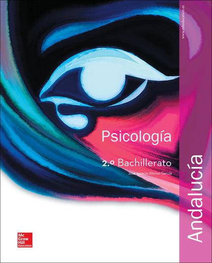 LA - PSICOLOGIA 2 BACHILLERATO. LIBRO ALUMNO. ANDALUCIA..