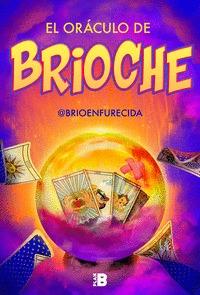 ORÁCULO DE BRIOCHE, EL