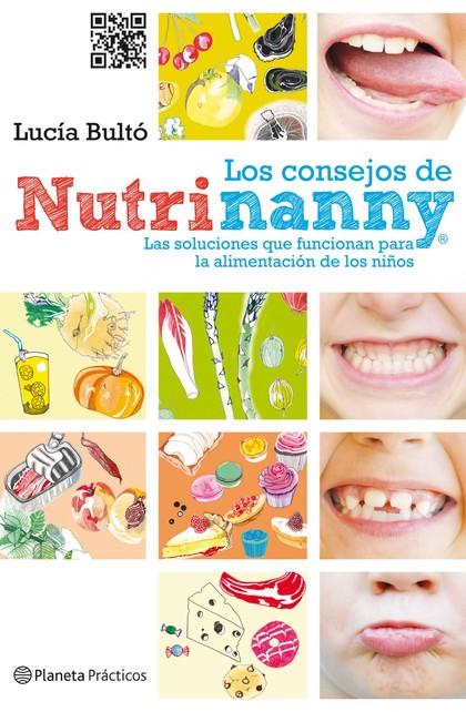 LOS CONSEJOS DE NUTRINANNY : LAS SOLUCIONES QUE FUNCIONAN PARA LA ALIMENTACIÓN DE LOS NIÑOS
