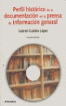 PERFIL HISTORICO DOCUMENTACION PRENSA INFORMACION GENERAL 1845-1984