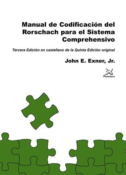MANUAL DE CODIFICACIÓN DE RORSCHACH PARA EL SISTEMA COMPREHENSIVO