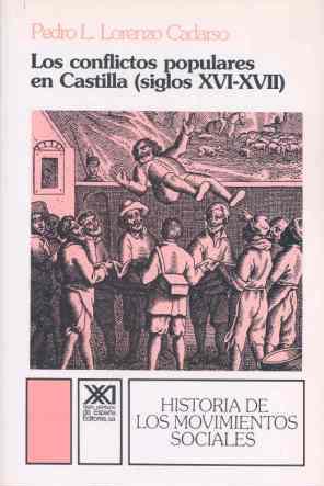CONFLICTOS POPULARES EN CASTILLA SIGLOS XVI -XVII
