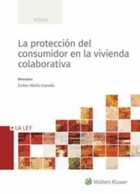 LA PROTECCIÓN DEL CONSUMIDOR EN LA VIVIENDA COLABO