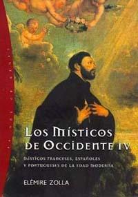MÍSTICOS FRANCESES, ESPAÑOLES Y PORTUGUESES DE LA EDAD MODERNA