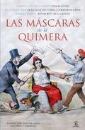 LAS MASCARAS DE LA QUIMERA.