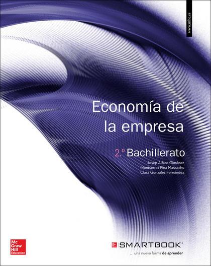 LA+SB ECONOMIA DE LA EMPRESA 2 BACHILLERATO. LIBRO ALUMNO + SMARTBOOK..