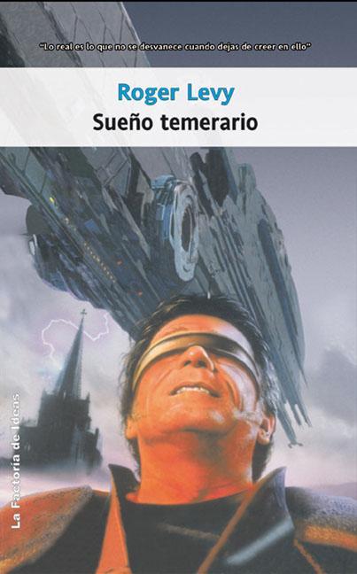 SUEÑO TEMERARIO