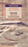 HIPNOSIS: FUENTES HISTÓRICAS, MARCO CONCEPTUAL Y APLICACIONES EN PSICO