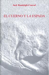 EL CUERNO Y LA ESPADA.
