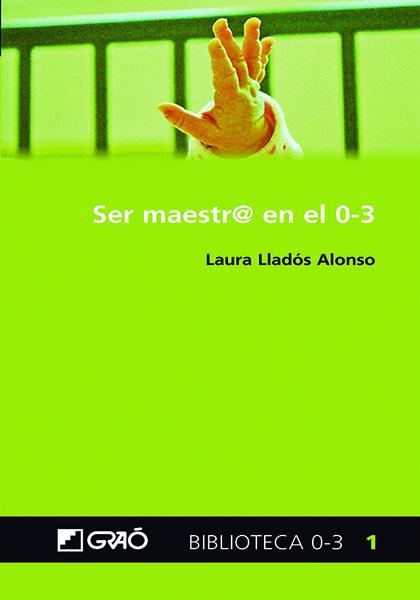 SER MAESTR@ EN EL 0-3.