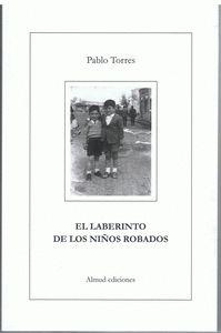 LABERINTO DE LOS NIÑOS ROBADOS,EL