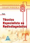 TÉCNICO ESPECIALISTA EN RADIODIAGNÓSTICO, SERVICIO NAVARRO DE SALUD-OSASUNBIDEA. TEST