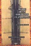 DIARIO DE UN EMIGRANTE CLANDESTINO