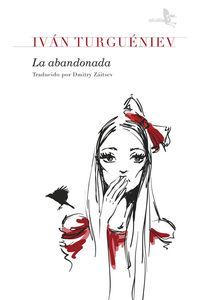 LA ABANDONADA.