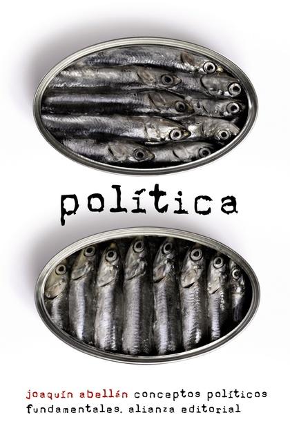 POLÍTICA : CONCEPTOS POLÍTICOS FUNDAMENTALES