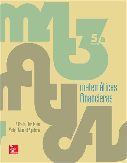 MATEMÁTICAS FINANCIERAS (5ª ED. 2013)