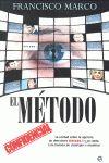 EL MÉTODO : LA VERDAD SOBRE LA AGENCIA DE DETECTIVES MÉTODO 3 Y SU CAÍDA : UNA HISTORIA DE CHAN
