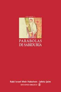 PARÁBOLAS DE SABIDURÍA I