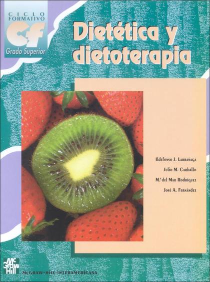 DIETETICA Y DIETOTERAPIA GRADO SUPERIOR CICLO FORMATIVO