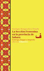 SECCION FEMENINA EN LA PROVINCIA DE SAHARA,LA.