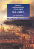 ESPAÑA EN LA EDAD MODERNA: UNA HISTORIA SOCIAL