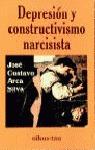 DEPRESION CONSTRUCTIVISMO NARCISISTA
