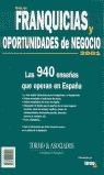 GUIA DE FRANQUICIAS 2001 OPORTUNIDADES NEGOCIO