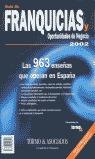 GUÍA DE FRANQUICIAS Y OPORTUNIDADES DE NEGOCIO 2002