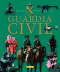 ATLAS ILUSTRADO DE LA GUARDIA CIVIL