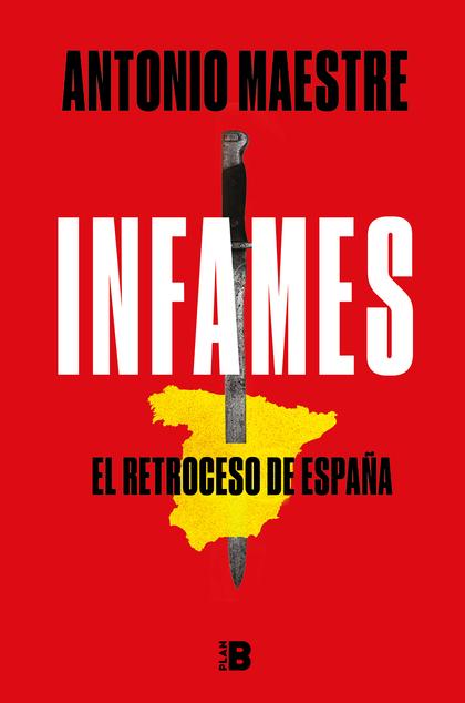 INFAMES                                                                         EL RETROCESO DE