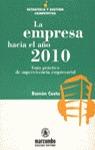 EMPRESA HACIA EL AÑO 2010