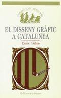 EL DISSENY GRAFIC A CATALUNYA.