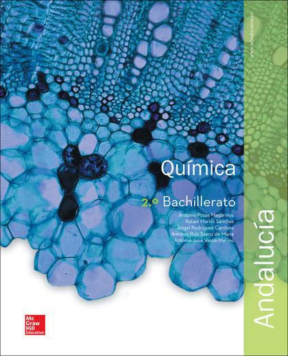 LA - QUIMICA 2 BACHILLERATO. LIBRO ALUMNO. ANDALUCIA..