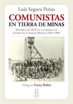 COMUNISTAS EN TIERRA DE MINAS.