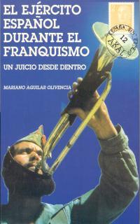 EL EJERCITO ESPAÑOL DURANTE FRANQUISMO