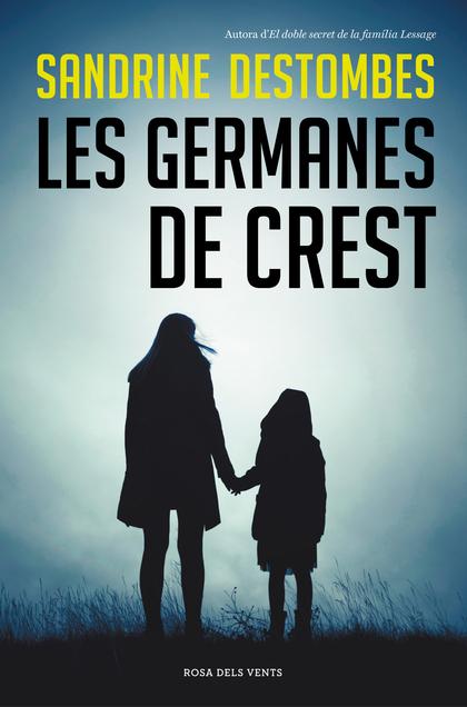 LES GERMANES DE CREST.