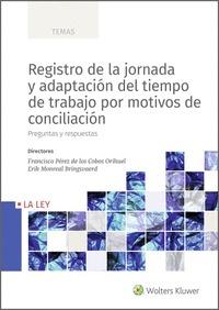 REGISTRO DE LA JORNADA Y ADAPTACIÓN DEL TIEMPO DE TRABAJO POR MOTIVOS DE CONCILI. PREGUNTAS Y R