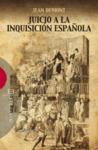JUICIO A LA INQUISICION ESPAÑOLA.