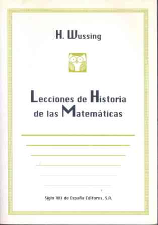 LECCIONES DE HISTORIA DE LAS MATEMATICAS