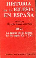 La Iglesia en la España de los siglos XV y XVI