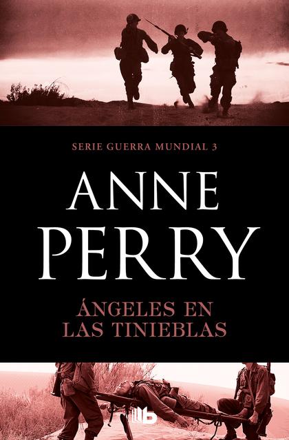 ANGELES EN LAS TRINCHERAS. SERIE PRIMERA GUERRA MUNDIAL 3/5