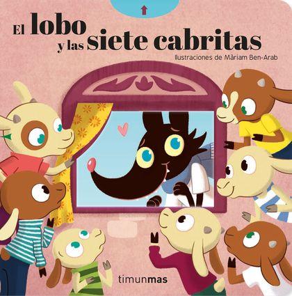 EL LOBO Y LAS SIETE CABRITAS.