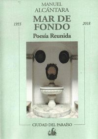 MAR DE FONDO. POESÍA REUNIDA