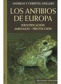 LOS ANFIBIOS DE EUROPA : IDENTIFICACIÓN, AMENAZAS, PROTECCIÓN