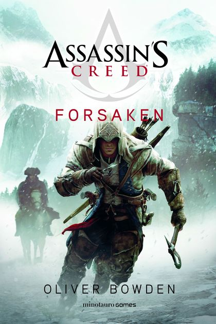 ASSASSIN´S CREED. FORSAKEN.
