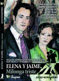 ELENA Y JAIME: MILONGA TRISTE