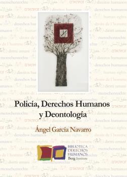 POLICÍA, DERECHOS HUMANOS Y DEONTOLOGÍA